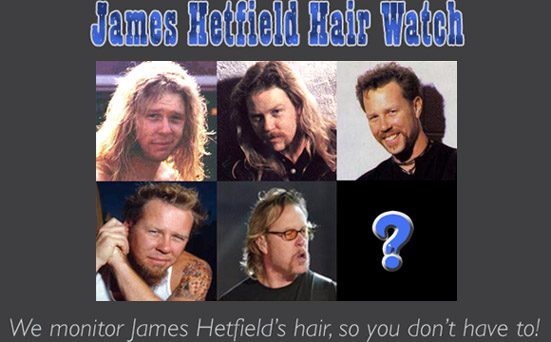 james hetfield hair watch